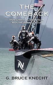 The Comeback: How Larry Ellison's Team Won the America's Cup (Kindle