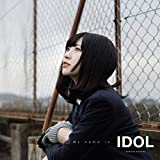 My name is IDOL