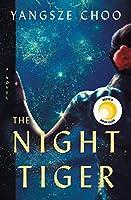 The Night Tiger (International Edition)