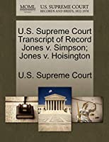 U.S. Supreme Court Transcript of Record Jones V. Simpson; Jones V. Hoisington