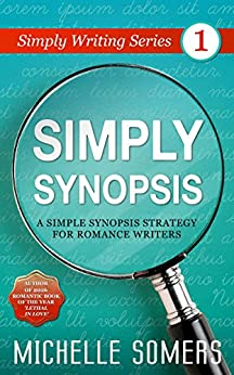 Simply Synopsis (Simply Writing Series) by [Michelle Somers]