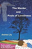 The Warder and Pools of Loveliness (Nomoni)