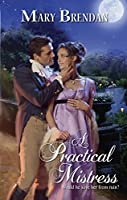 A Practical Mistress (Harlequin Historical)