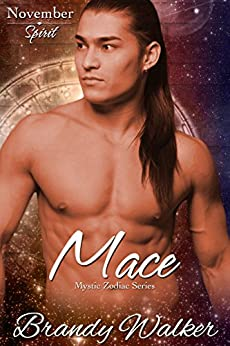 Mace: November (Mystic Zodiac Book 11) by [Walker, Brandy]