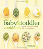 The Baby and Toddler Cookbook Weldon Owen
