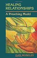 Healing Relationships: A Preaching Model