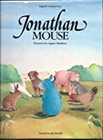 Jonathan Mouse (A North-South Picture Book)