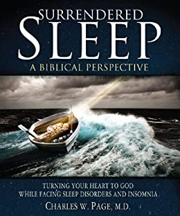 Surrendered Sleep: A Biblical Perspective by [Page, Charles]