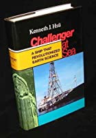 The Challenger at Sea: A Ship That Revolutionized Earth Science (Princeton Legacy Library)