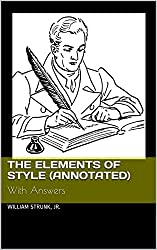 The Elements of Style (Annotated): With Answers (English Edition)