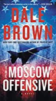 The Moscow Offensive: A Novel (Brad McLanahan)