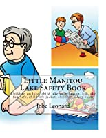 Little Manitou Lake Safety Book: Children on Lake, Child Lake Swim Lesson, Kid Lake Fun Safe, Child Life Jacket, Children Safety Swim