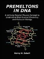 Premeltons in DNA
