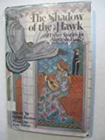 The Shadow of the Hawk, and Other Stories by Marie De France