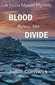 Blood Across the Divide (The Fiona Mason Mysteries Book 5) by [Cranswick, Judith]