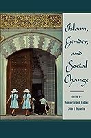 Islam, Gender, and Social Change (Meridian)