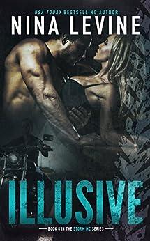 Illusive (Storm MC #5) by [Levine, Nina]