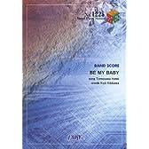バンドスコアピースBP1225 BE MY BABY / COMPLEX