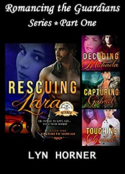 Romancing the Guardians Series: Part One (Romancing the Guardians Box Set Book 1) by [Horner, Lyn]