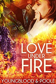 Love Under Fire: A Companion Book to the Hawaii Billionaire Romance Series by [Youngblood, Jennifer, Poole, Sandra]