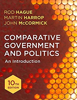 Comparative Government and Politics: An Introduction by [Hague, Rod, Harrop, Martin, McCormick, John]