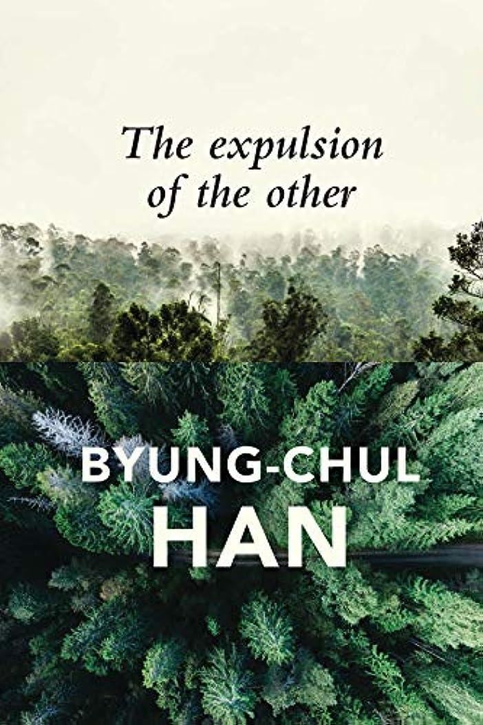 見て混合したポーズThe Expulsion of the Other: Society, Perception and Communication Today (English Edition)