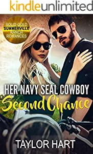 Her Navy Seal Cowboy Second Chance: Sweet First Love and Second Chance Romances (Solid Gold Summerville Ranch Billionaire Romance Book 4) (English Edition)