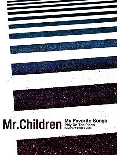 ピアノ弾き語り Mr.Children / my favor...