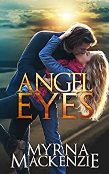 Angel Eyes by [Mackenzie, Myrna]