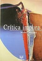 Crítica impura : estudios de literatura y cultura latinoamericanos