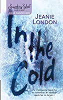 In The Cold (Harlequin Signature Select)