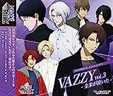 「VAZZROCK」ユニットソング5「VAZZY vol.3 -全米が泣いた-」
