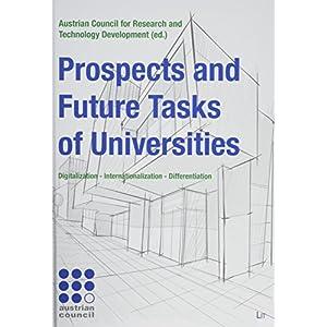 Prospects and Future Tasks of Universities: Digitalization - Internationalization - Differentiation (Forschung Und Wissenschaft)