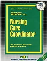 Nursing Care Coordinator (Passbook for Career Opportunities)