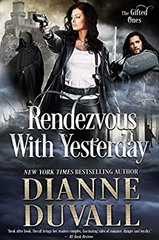 Rendezvous With Yesterday (The Gifted Ones Book 2) by [Duvall, Dianne]