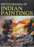 Encyclopaedia of Indian Paintings