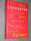 The Enneagram in Love and Work: Understanding Your Intimate & Business Relationships