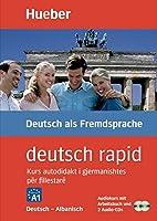 deutsch rapid. Deutsch-Albanisch: Kurs autodidakt i gjermanishtes për fillestarë