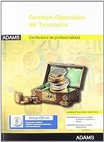 Gestión operativa de tesorería : certificado de profesionalidad asistencia documental y de gestión en despachos y oficinas