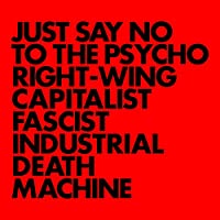 Just Say No to the Psycho Righ [12 inch Analog]