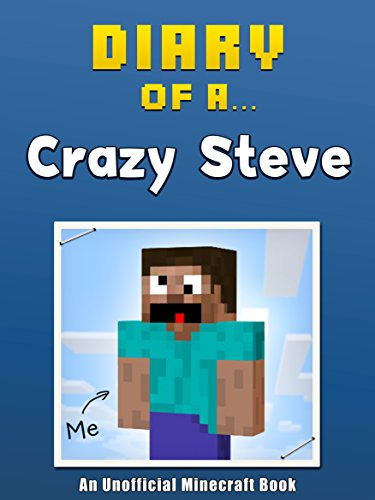 Download Diary of a Crazy Steve B0101AE85Q