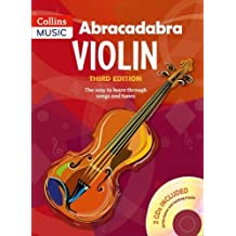 Abracadabra Violin Book 1 (Pupil's book + 2 CDs): The Way to Learn Through Songs and Tunes