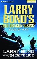 Edge of War (Red Dragon Rising)