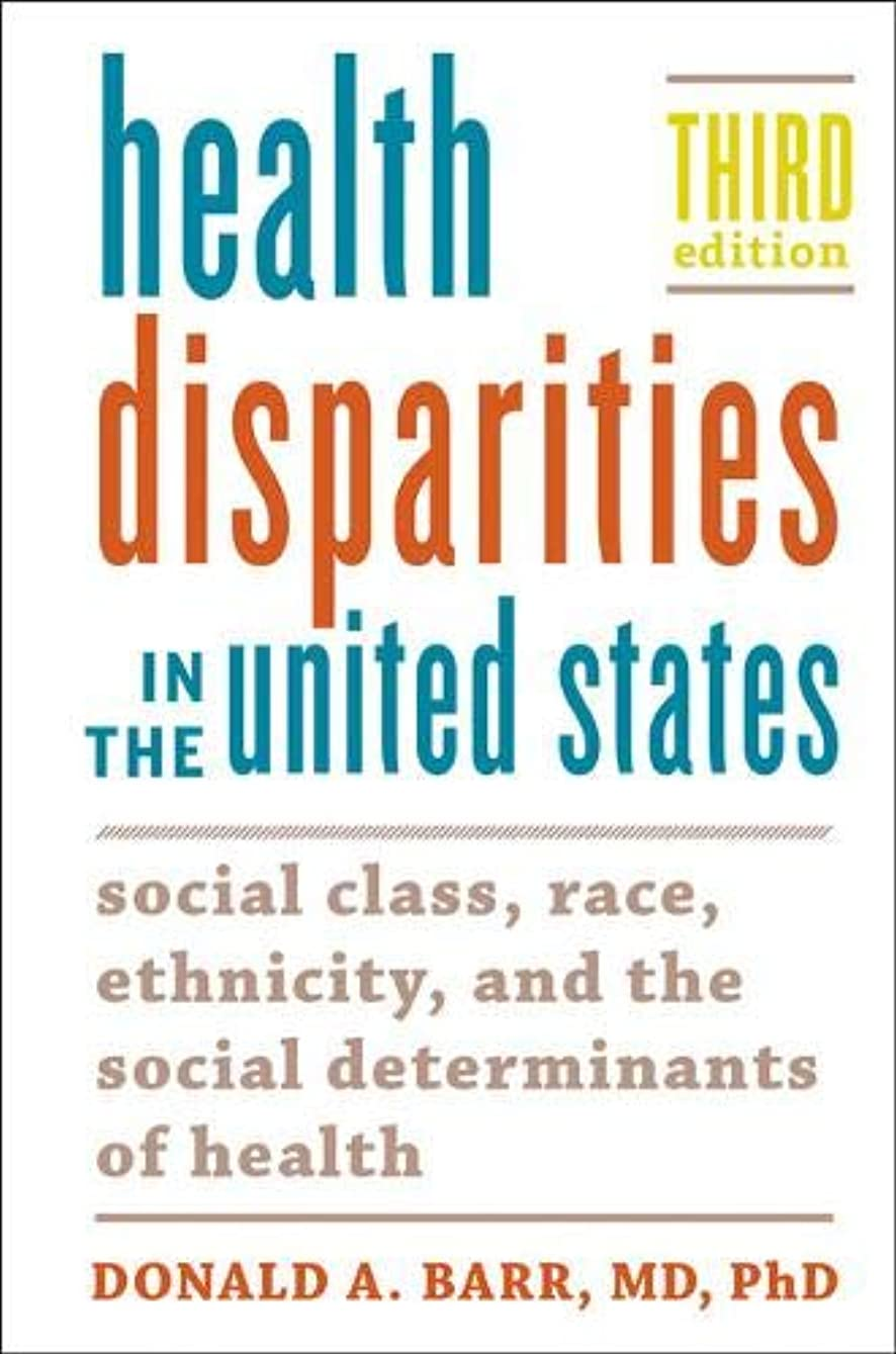 薄めるワードローブ項目Health Disparities in the United States: Social Class, Race, Ethnicity, and the Social Determinants of Health