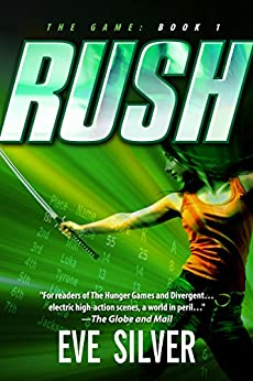 Rush (The Game Book 1) by [Silver, Eve]