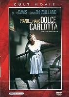 Piano Piano Dolce Carlotta [Italian Edition]