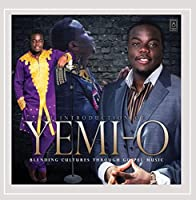 Introduction of Yemi-O