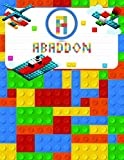 Abaddon: Primary Composition Notebook Story Paper Journal Gifts with Personalized Initial Name &Monogram for Kids (Boys) Dashed  Midline / Dotted and Picture Space Writing Sheets for Grades K-2 &3 School Exercise Book (Block / Brick Games Design) (Abaddon Primary Composition Notebook)