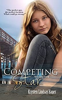 Competing With The Star (The Star Series Book 2) by [Hager, Krysten Lindsay]