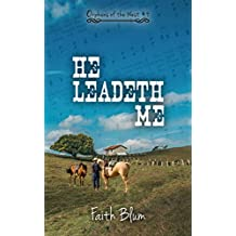 He Leadeth Me (Orphans of the West Book 4)